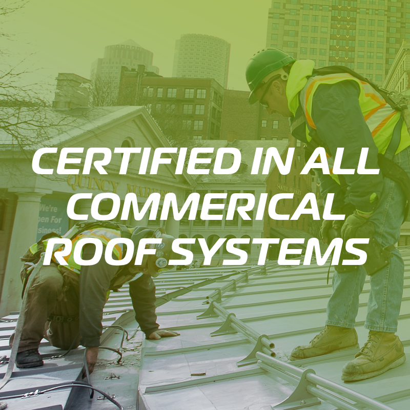 Workers Certified in All Commercial Roof Systems